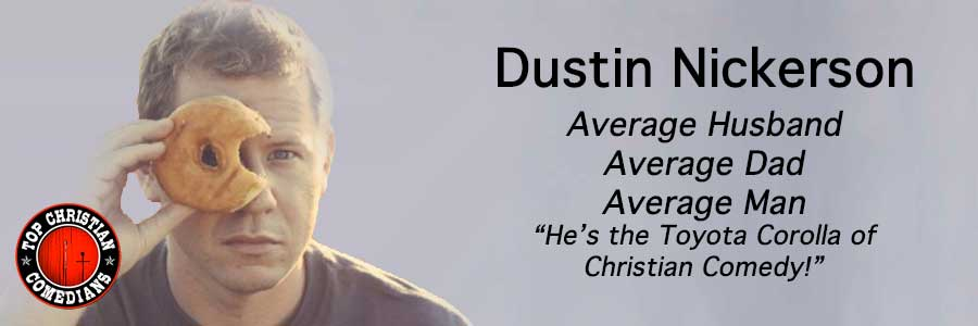 Dustin-Nickerson-Top-Christian-Comedians