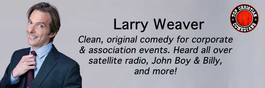 Larry-Weaver-Top-Christian-Comedians