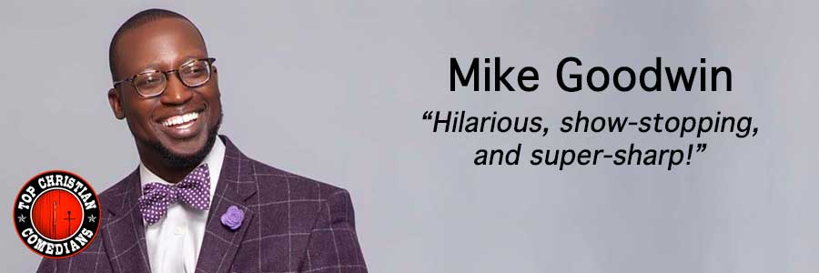 Mike-Goodwin-Top-Christian-Comedians